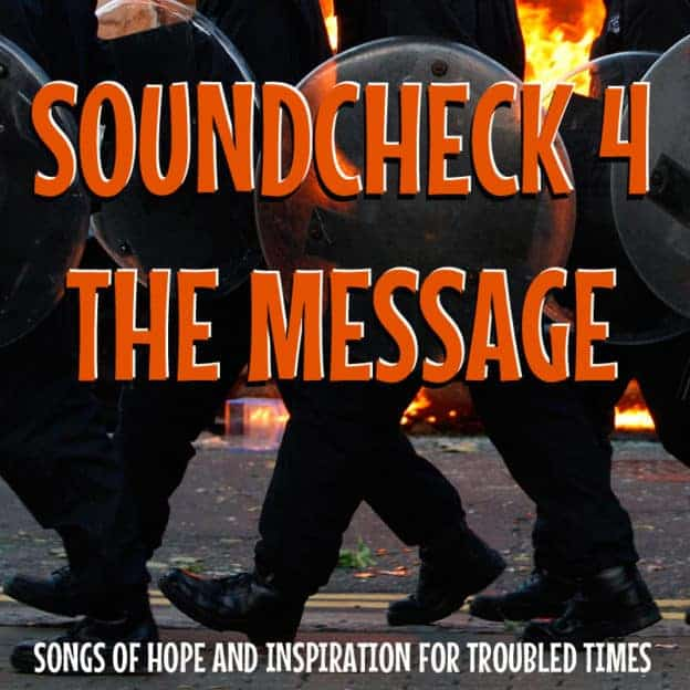 Soundcheck #4 – The Message